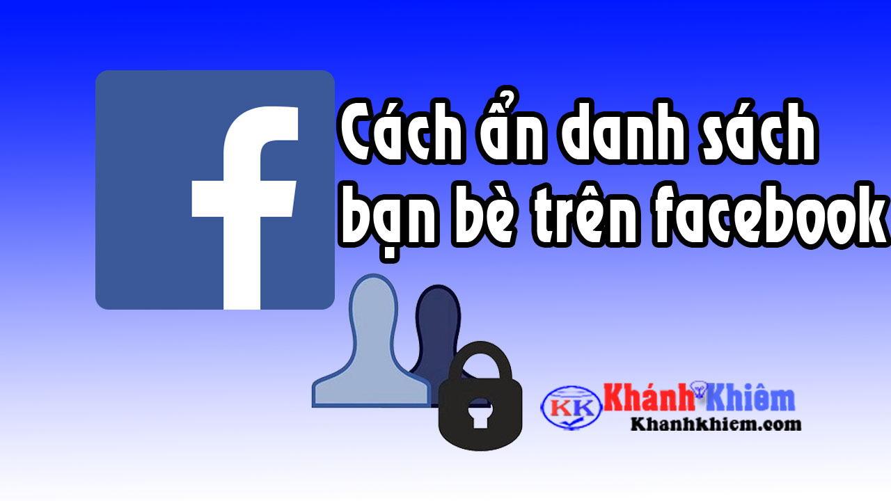 cach-an-danh-sach-ban-be-tren-facebook-1
