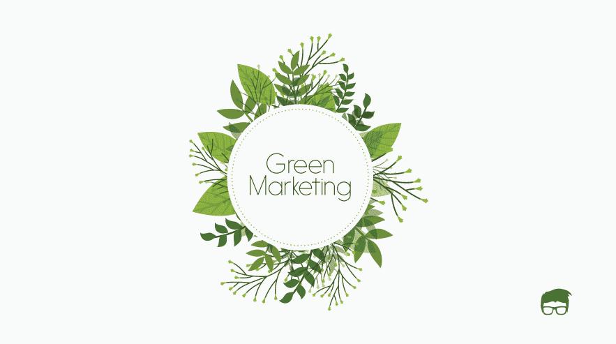 Định nghĩa Green marketing là gì